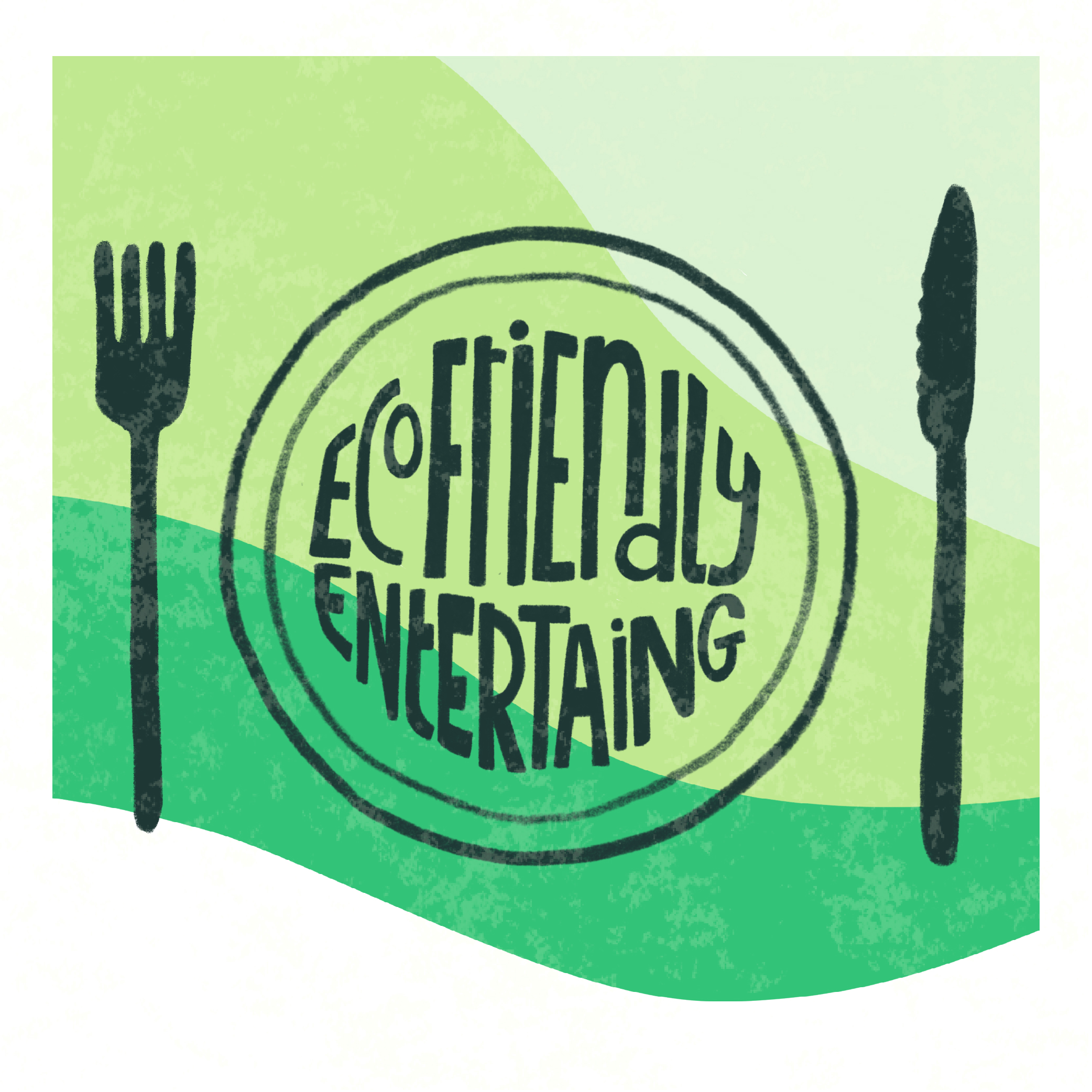Illustration of a plate with knife and fork. The phrase 'Eco friendly entertaining' on the plate. A green background.